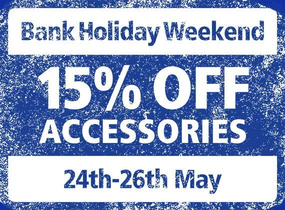15% Off Accessories for May Bank Holiday Weekend
